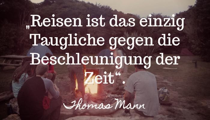 Langsam reisen Reisespruch Thomas Mann